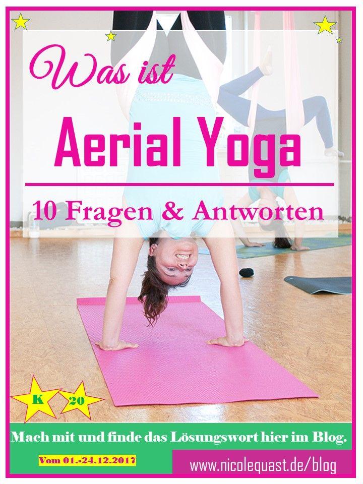 Was ist Aerial Yoga? 10 Fragen und Antworten